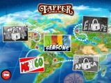 "Tapper World Tour iPad At the beginning, you can only choose between Mexico and the ""Seasons"" levels."