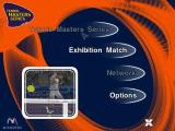 Tennis Masters Series Windows The game's main menu. This is from a demo version so some options are greyed out. As the mouse passes over the options a different picture is displayed.