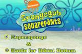 2 Games in 1: SpongeBob SquarePants - Battle for Bikini Bottom + SpongeBob SquarePants - Supersponge Game Boy Advance Pick the game you want to play