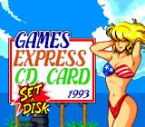 CD Bishōjo Pachinko: Kyūma Yon Shimai     TurboGrafx CD The (in)famous Games Express card welcome screen