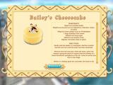 2 Tasty Macintosh As the game level advance actual recipes are unlocked for example this Cheesecake