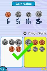 Big Brain Academy Nintendo DS Quickly figure out which group of coins is worth more.