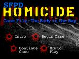 SFPD Homicide / Case File: The Body in the Bay Windows Title screen and main menu
