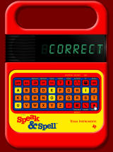 Speak & Spell Online Browser That was correct.