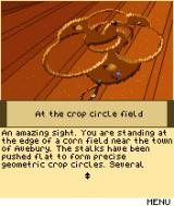 Secret of the Lost Link J2ME Early in the game, the mysterious crop circle field