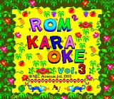 ROM² Karaoke: Volume 3 TurboGrafx CD Title screen