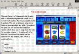 Splash Cash Windows In game documentation opens up in a new window and is quite comprehensive