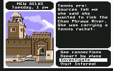 Where in the World is Carmen Sandiego? Commodore 64 A clue about the suspect's appearance is revealed