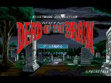 Nightmare Collection: Dead of the Brain - Shiryō no Sakebi FM Towns Title screen