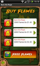 Burn the Rope Android Buy additional flames through microtransactions. (Free-to-play version)
