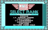 Wings of Fury DOS Wings of Fury DOS Choosing your rank to determine your mission.