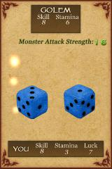 Fighting Fantasy: Citadel of Chaos iPhone The monster also rolls!  I know, how often in games is blue associated with the opponent and not the player?
