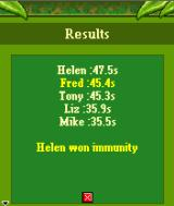 Survivor: Expedition Robinson J2ME Helen showed the best result here, so she gets immunity for today