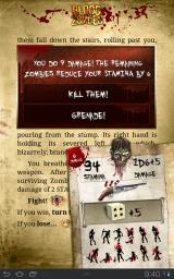 Blood of the Zombies Android Shotgun is a powerful weapon dealing 1D6+5 damage. Each zombie has only 1 hit point.