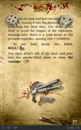 Blood of the Zombies Android When you decide to throw a grenade (2D6+1) a dice roll will determine the damage