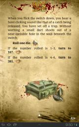 Blood of the Zombies Android In some cases you need to roll the die in non-combat situations to determine the outcome. Like here, where I have triggered a trap.