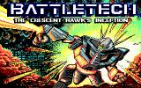 BattleTech: The Crescent Hawk's Inception DOS Main title