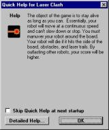Laser Clash Windows This is the optional 'Quick Help' screen that is displayed in a small window when the game loads