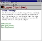 Laser Clash Windows There is a more detailed in-game help file which also opens in a separate window
