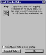 Moku Windows This 'Quick Help' screen is optionally displayed when the game loads. There is a more extensive help file available, it opens in a new window.