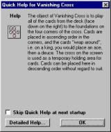 Vanishing Cross Windows This help screen is displayed when the game starts. It is optional