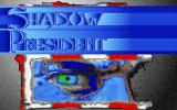 Shadow President DOS Main Title (Nice paint brush effects)