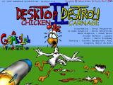 Desktop Destroy II: Chicken Carnage Windows Title Screen