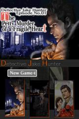Jake Hunter: Detective Chronicles Nintendo DS Select one of the three cases/episodes to play.