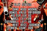 The Pinball of the Dead Game Boy Advance Examine your game status at any time in the game