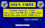 Leeds United Champions! Atari ST Extending the ground capacity seems to be a good idea to raise some cash. Although: hopefully the team is good enough to get some visitors to the matches