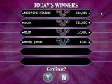 Who Wants to Be a Millionaire: 2nd Edition Windows There are two high score tables. This shows today's winners but does not show which is a Team Game, Head to Head or Fastest Finger winner
