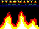 Pyromania: Trial By Fire ZX Spectrum Title screen