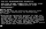 Murder off Miami Commodore 64 Reading a radiogram and memo.