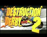Destruction Derby 2 PlayStation The game's title screen comes at the end of an animated sequence