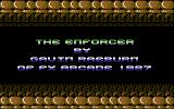 The Enforcer Commodore 64 Title Screen.