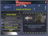Thunderbirds: Vault of Doom Windows The main menu. The greyed out options are unlocked by playing the game in story mode
