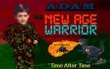 "Adam the New Age Warrior in ""Time After Time"" DOS The game's title screen"