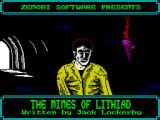 The Mines of Lithiad ZX Spectrum Loading screen