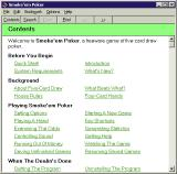 Smoke'em Poker Windows 3.x The game has good documentation which is accessed via the menu bar. It opens in a new window.