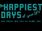 The Happiest Days of Your Life ZX Spectrum Title Screen
