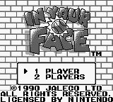 In Your Face Game Boy Title screen