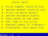 Whodunnit? ZX Spectrum What do you want to ask one of the suspects?