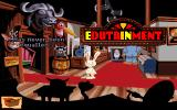 "Sam & Max Hit the Road DOS A very funny show performed by mounted animal heads, with the word ""Edutainment"" suddenly appearing - only in this game"
