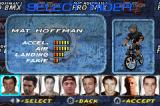 Mat Hoffman's Pro BMX Game Boy Advance Select a rider.