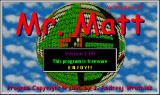 Mr. Matt Windows The game's title screen
