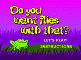 Do You Want Flies With That? Browser The title screen