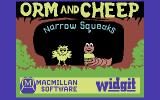 Orm and Cheep: Narrow Squeaks Commodore 64 Title Screen