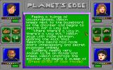Planet's Edge: The Point of no Return DOS The game has well-written descriptions of your activities during exploration