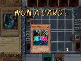 Yu-Gi-Oh! Power of Chaos: Joey the Passion Windows Winning a card in the single battle.