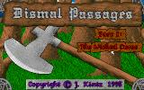 Dismal Passages: Part I - The Wicked Curse DOS Title screen, with mouse selected. (For me, the mouse did not work properly, it was impossible use when searching.)